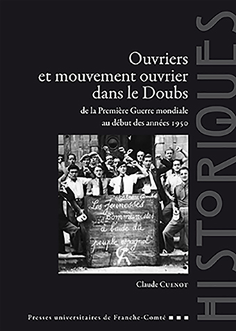 Ouvriers et mouvement ouvrier dans le Doubs